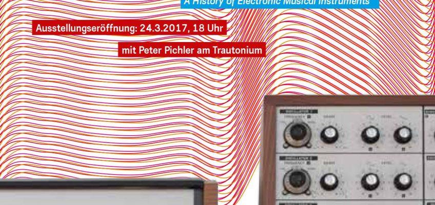 which Vibrations? – Eine Ausstellung zur Geschichte elektronischer Musikinstrumente