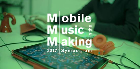 Mobile Music in the Making 2017